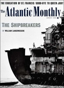 Atlantic Monthly cover - The Shipbreakers Ship breaker